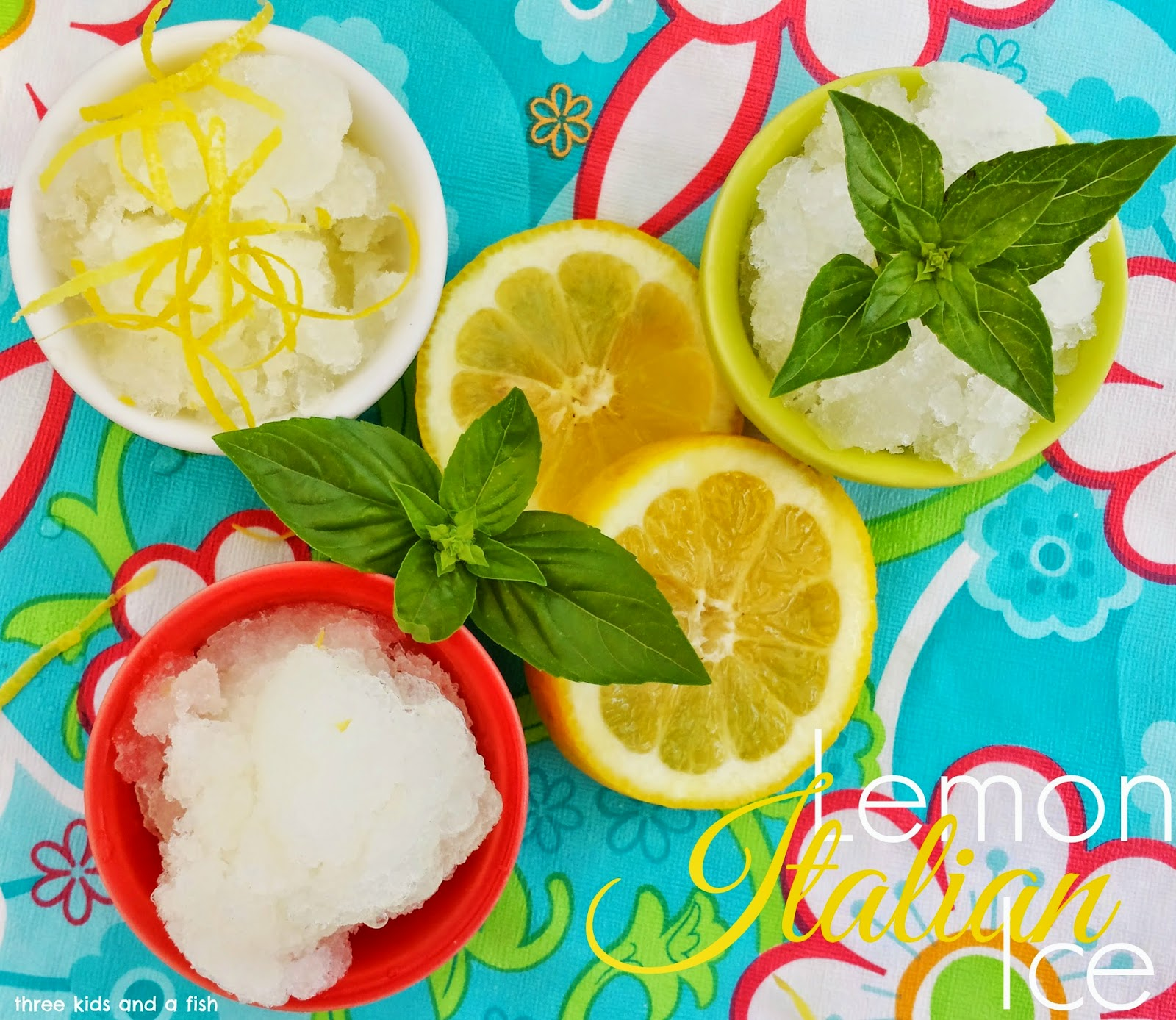 Lemon Italian Ice - Three Kids and a Fish