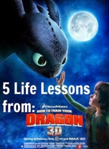 5 Life Lessons From DreamWorks How To Train Your Dragon