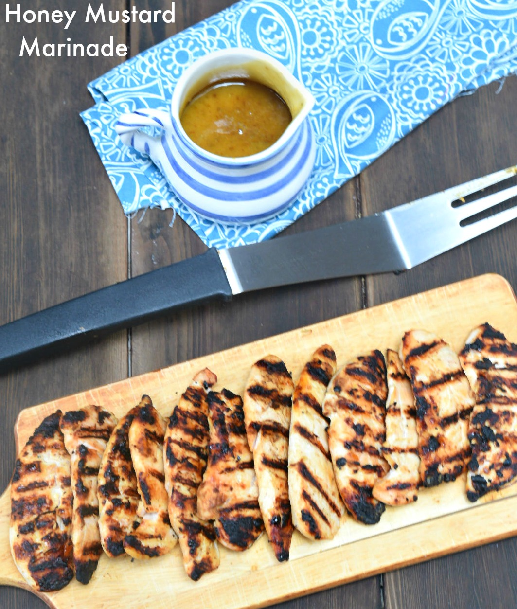 Honey Mustard Marinade with Grilled Chicken